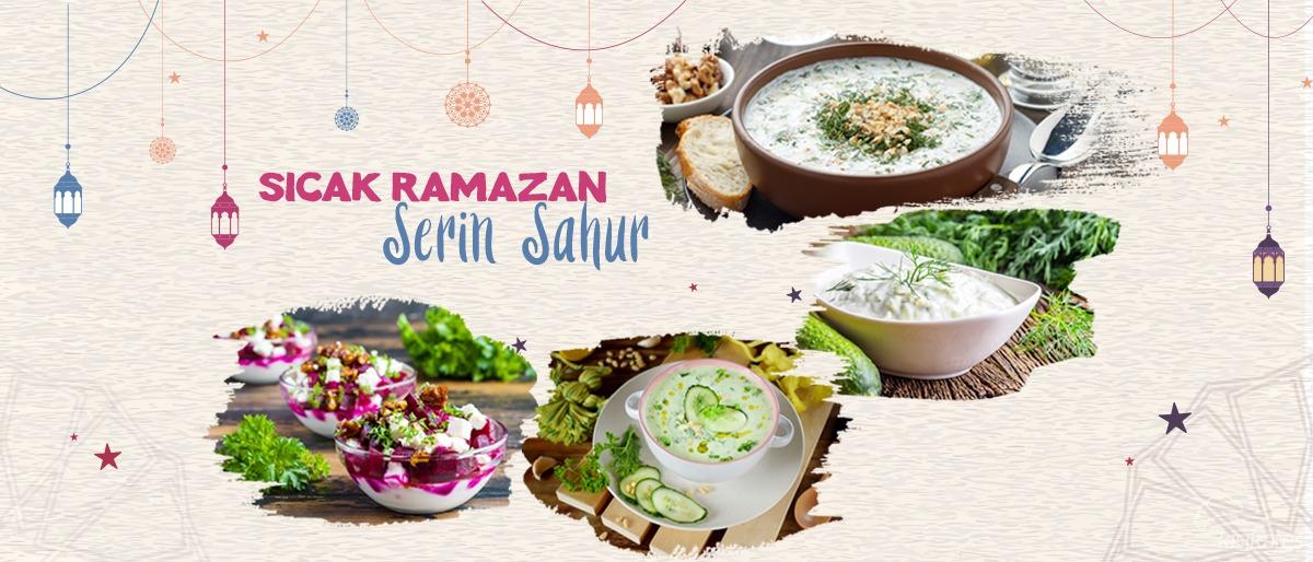 Sıcak Ramazan Serin Sahur
