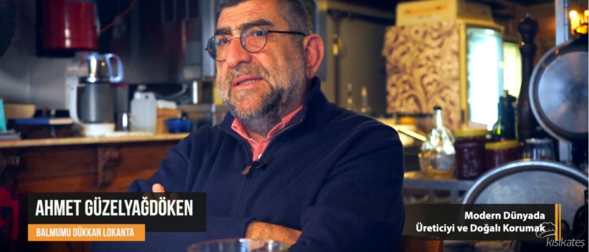 Modern Dünyada Üreticiyi ve Doğalı Korumak - Ahmet Güzelyağdöken
