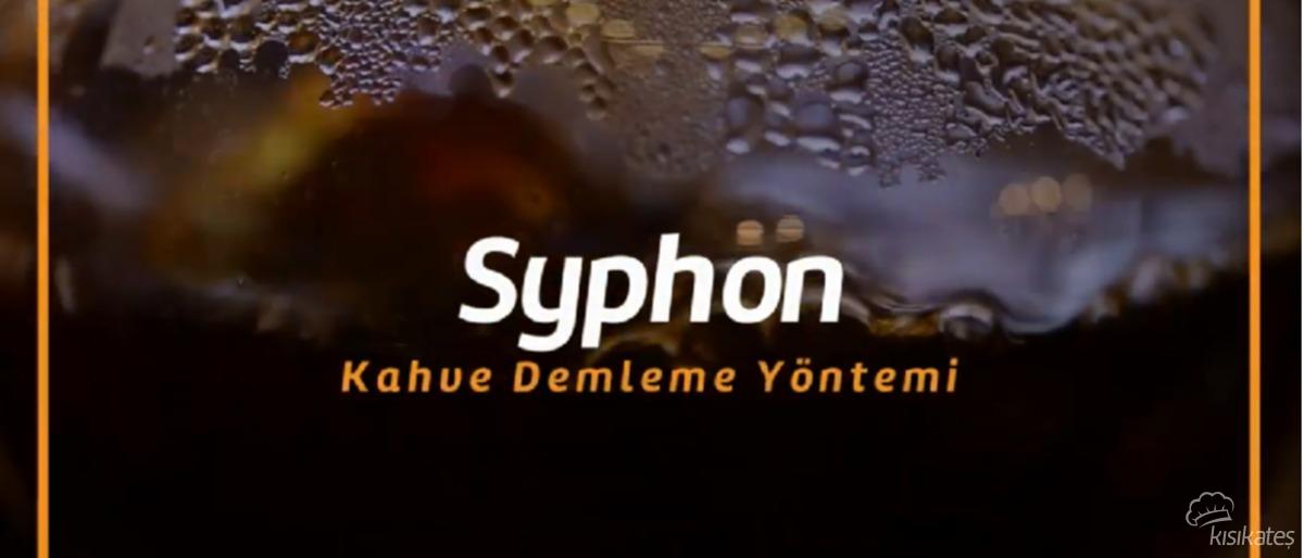 Syphon Demleme Yöntemi Nedir, Nasıl Yapılır?
