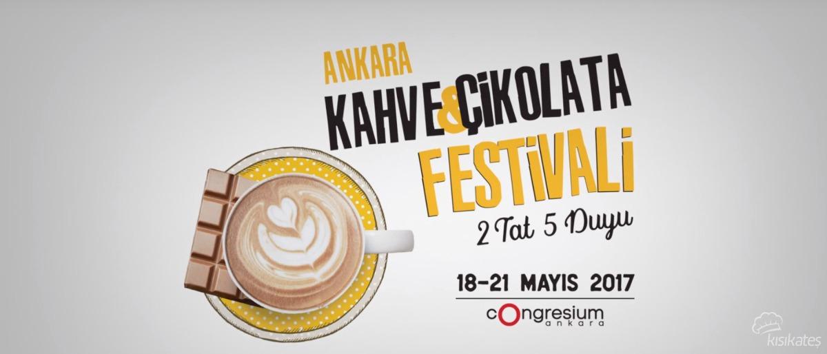 Ankara Kahve ve Çikolata Festivali - 2 Tat 5 Duyu 2017